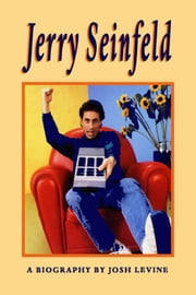 Jerry Seinfeld: Much Ado About Nothing ebook by Levine, Josh