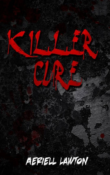 Killer Cure ebook by Aeriell Lawton