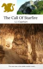 The Call Of Starfire ebook by L.J. Capehart