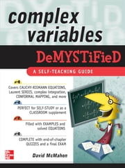 Complex Variables Demystified ebook by McMahon, David