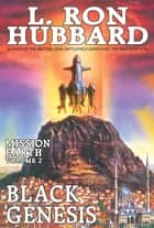 Black Genesis: - Mission Earth Volume 2 (Reissue) ebook by L. Ron Hubbard