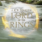 The Lord of the Rings, The Fellowship of the Ring audiobook by J.R.R. Tolkien