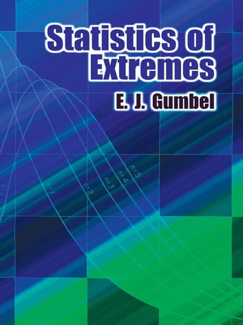 Statistics of Extremes ebook by E. J. Gumbel
