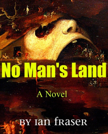 No Man's Land ebook by Ian Fraser