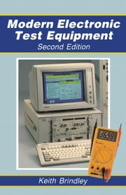 Modern Electronic Test Equipment ebook by Brindley, Keith