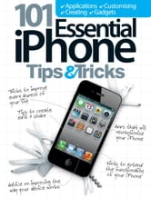 101 Essential iPhone Tips & Tricks ebook by Imagine Publishing