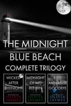 Midnight Blue Beach - The complete trilogy ebook by Olivia Jaymes