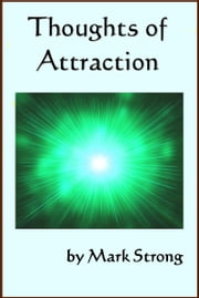 Thoughts of Attraction ebook by Mark Strong
