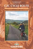 The C2C Cycle Route ebook by Jeremy Evans