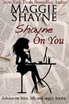 Shayne On You ebook by Maggie Shayne