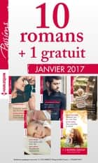 10 romans Passions + 1 gratuit (nº635 à 639 - janvier 2017) ebook by Collectif