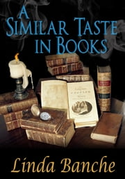 A Similar Taste in Books ebook by Linda Banche