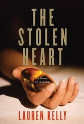 The Stolen Heart ebook by Lauren Kelly