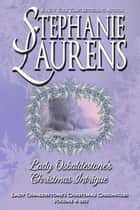 Lady Osbaldestone's Christmas Intrigue ebook by Stephanie Laurens