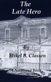 The Late Hero ebook by Mikel Classen