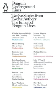 Twelve Stories from Twelve Authors: Penguin Underground Lines - The full set of twelve Penguin Lines ebook by Unknown