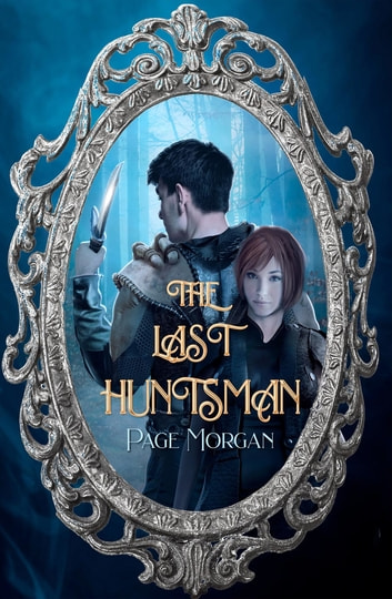 The Last Huntsman ebook by Page Morgan