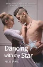 Dancing with my star eBook by Emilie Jappe