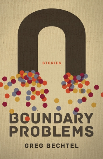 Boundary Problems ebook by Greg Bechtel