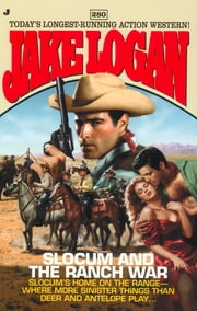 Slocum #280: Slocum and the Ranch War ebook by Jake Logan