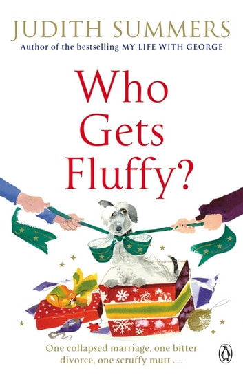 Who Gets Fluffy? ebook by Judith Summers