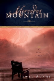 Mercedes' Mountain ebook by Jewel Adams