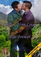 Cody's Nine Lives ebook by Rae Brewer
