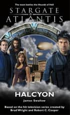 Stargate SGA-04: Halcyon ebook by James Swallow