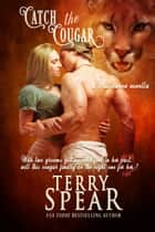 Catch the Cougar - A Halloween Novella ebook by
