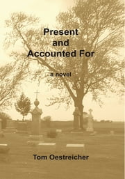 Present and Accounted For ebook by Tom Oestreicher