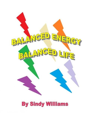 Balanced Energy, Balanced Life ebook by Sindy Williams