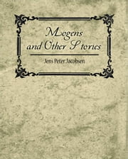 Mogens and Other Stories ebook by Jens Peter Jacobsen
