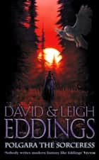 Polgara the Sorceress ebook by David Eddings, Leigh Eddings