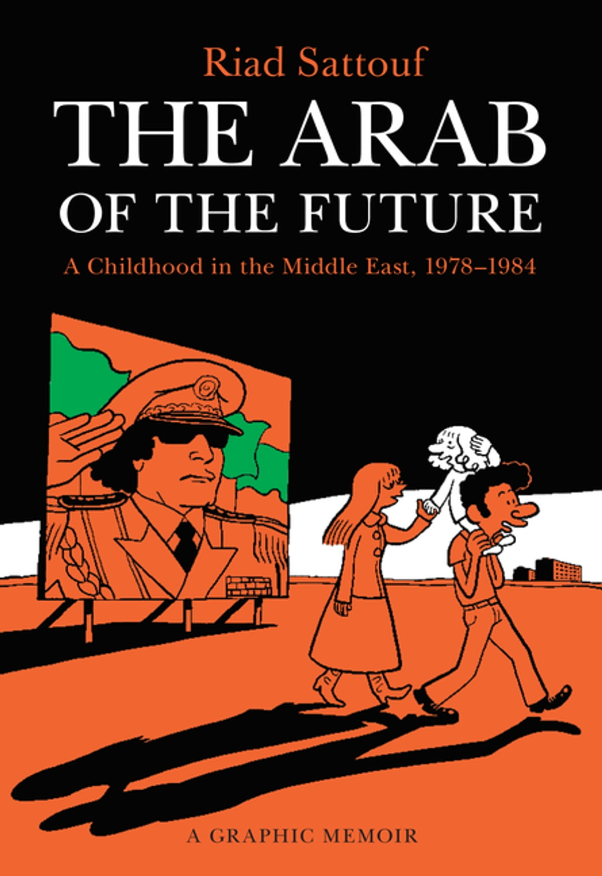 The Arab Of The Future Ebook By Riad Sattouf  9781627797528  Rakuten Kobo