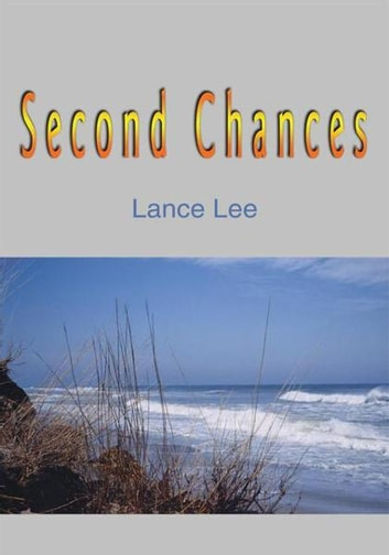 Second Chances ebook by Lance Lee