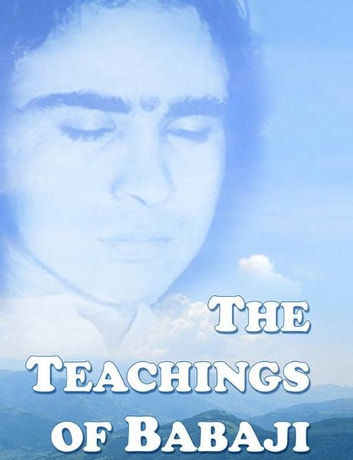 The Teachings of Babaji ebook by Vladimir Antonov