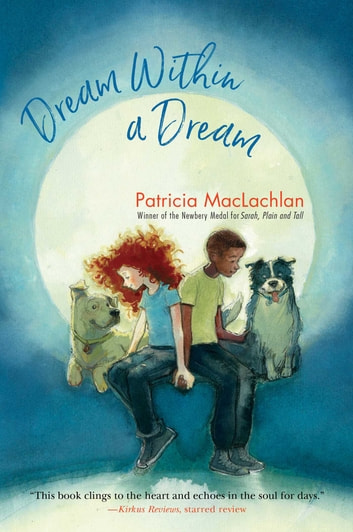 Dream Within a Dream ebook by Patricia MacLachlan