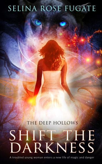 Shift the Darkness ebook by Selina Rose Fugate