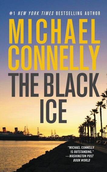 The black ice ebook by michael connelly 9780759525788 rakuten kobo the black ice ebook by michael connelly fandeluxe Document