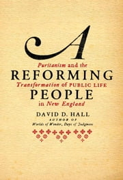 A Reforming People ebook by David D. Hall