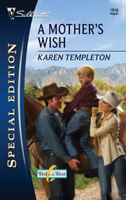 A Mother's Wish ebook by Karen Templeton