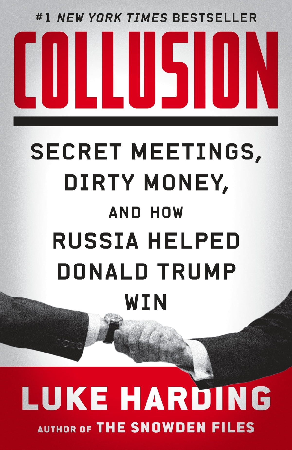 Collusion - Secret Meetings, Dirty Money, and How Russia Helped Donald  Trump Win ebook