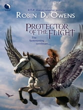 Protector of the Flight ebook by Robin D. Owens