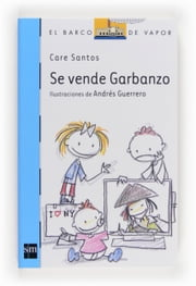 Se vende Garbanzo (eBook-ePub) ebook by Andrés Guerrero,Care Santos Torres