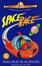 Space Race ebook by Malorie Blackman, Colin Mier