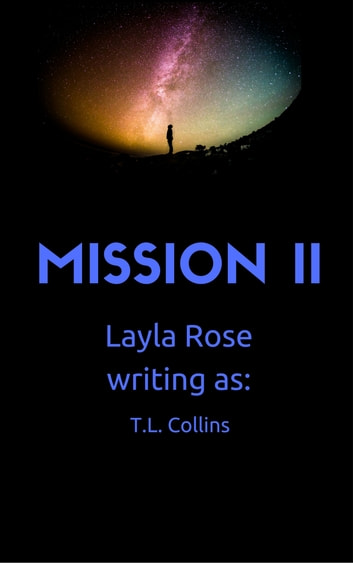 Mission II ebook by Layla Rose