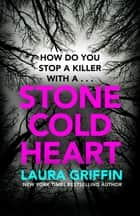 Stone Cold Heart - The thrilling new Tracers novel ebook by