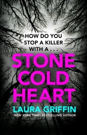 Stone Cold Heart - The thrilling new Tracers novel ebook by Laura Griffin
