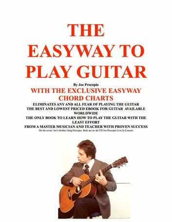 The Easyway to Play Guitar ebook by Joe Procopio