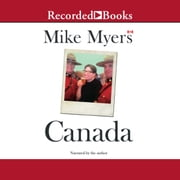 Canada audiobook by Mike Myers